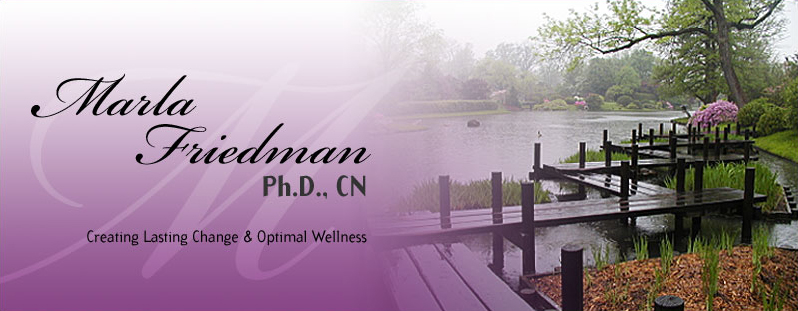 Holistic Psychotherapy and Nutrition by Dr. Marla Friedman